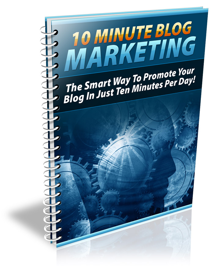 10 Minutes Blog Marketing free eBook giveaway